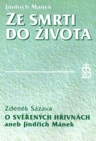 Ze smrti do života